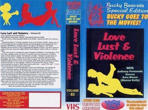 Love, Lust & Violence
