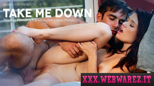 Babes – Christine Paradise – Take Me Down (2013) [OPENLOAD]