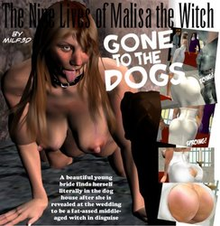 The Nine Lives Of Malisa the Witch Part 4b-GoneToTheDogs Pt2