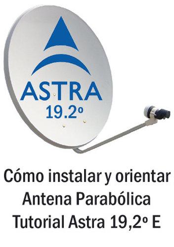 c mo instalar y orientar antena parab lica tutorial astra