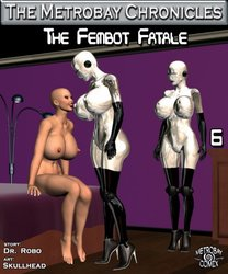 The Fembot Fatale part6