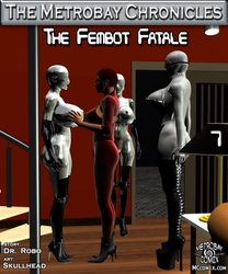 The Fembot Fatale part7