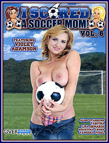 I Scored A Soccer Mom Vol 6
