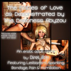 Free Download Porn Comics Direlilith-The Foibles of Love as Demonstrated by the Demon Abyzou(txt)