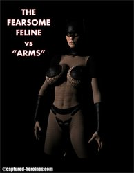 CAPTURED-HEROINES - The Fearsome Feline Vs Arms