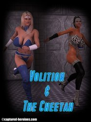 Captured-Heroines - Volition and the Cheetah