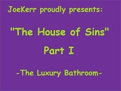 JoeKerr-TheHouseOfSinsPartI-TheLuxuryBathroom