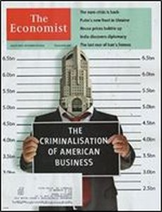 The Economist 2014 August 30 – The Criminalisation of American Busniss